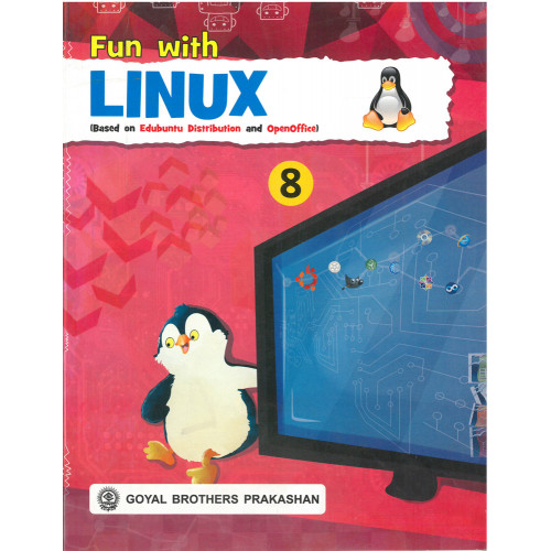 Fun With Linux (Based On Edubuntu Distribution And Openoffice) Book 8