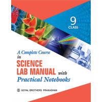 A Complete Course In Science Lab Manual With Practical Note Books For Class IX