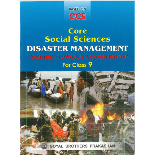 Core Social Sciences Disaster Management For Class 9