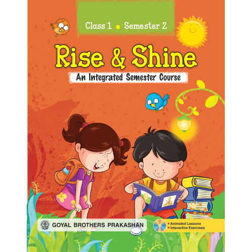 Rise & Shine An Integrated Semester Course For Class 1 (Semester 2)