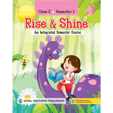 Rise & Shine An Integrated Semester Course For Class 2 (Semester 1)