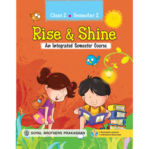 Rise & Shine An Integrated Semester Course For Class 2 (Semester 2)