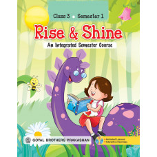 Rise & Shine An Integrated Semester Course For Class 3 (Semester 1)
