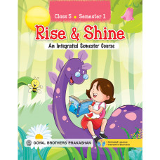 Rise & Shine An Integrated Semester Course For Class 5 (Semester 1)