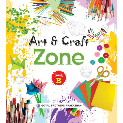 Art And Craft Zone Book B