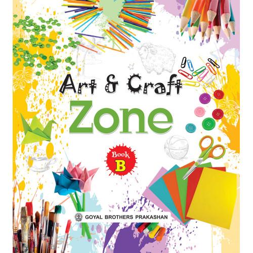 Art And Craft Zone Book B