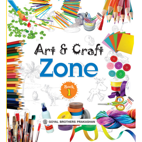 Art And Craft Zone Book 1