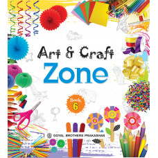 Art And Craft Zone Book 6