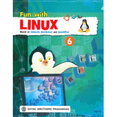 Fun With Linux (Based On Edubuntu Distribution And OpenOffice) Book 6