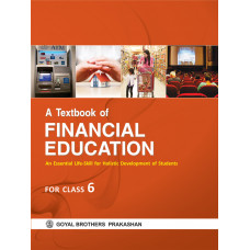 A Textbook of Financial Education For Class 6