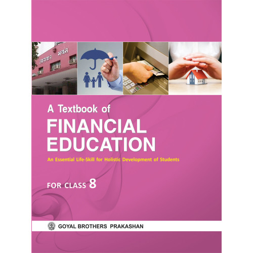 A Textbook of Financial Education For Class 8