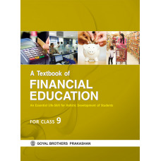 A Textbook of Financial Education For Class 9