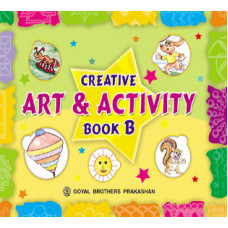 Creative Art And Activity Book B