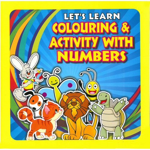 Lets Learn Colouring & Activity With Numbers