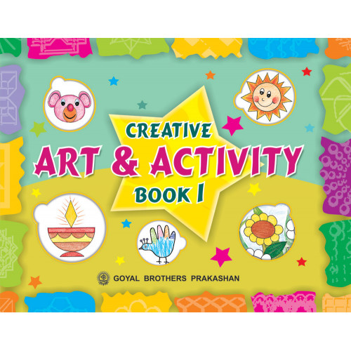 Creative Art And Activity Book 1 (With online Support)
