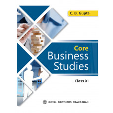 Core Business Studies For Class XI