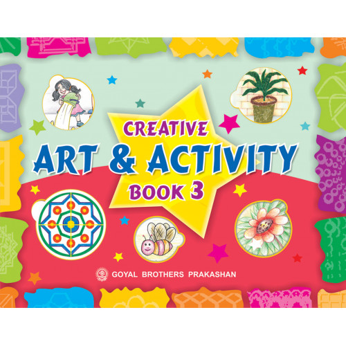 Creative Art And Activity Book 3 (With Online Support)