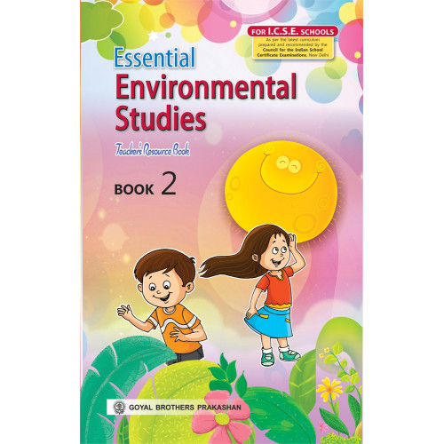 Essential Environmental Studies For ICSE Schools Teachers Resource Book 2