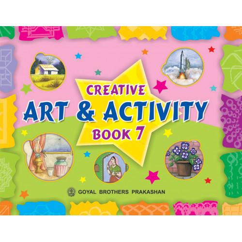 Creative Art And Activity Book 7