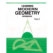 Learning Modern Geometry Workbook Part 2