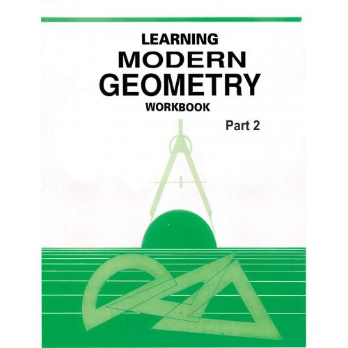 Learning Modern Geometry Workbook Part 2