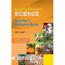 Learning Elementary Science Teachers Resource For Class 1