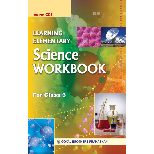 Learning Elementary Science Workbook For Class 6