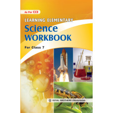 Learning Elementary Science Workbook For Class 7
