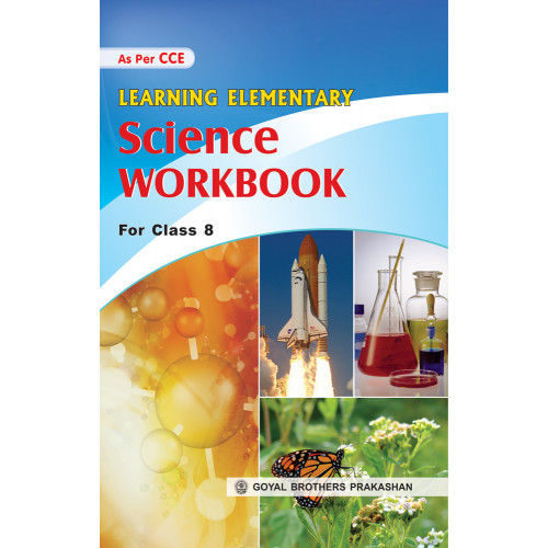 Learning Elementary Science Workbook For Class 8