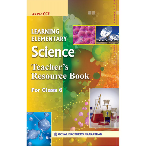Learning Elementary Science Teachers Resource For Class 6