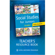 Social Studies For Juniors Teachers Resource Book For Class 1