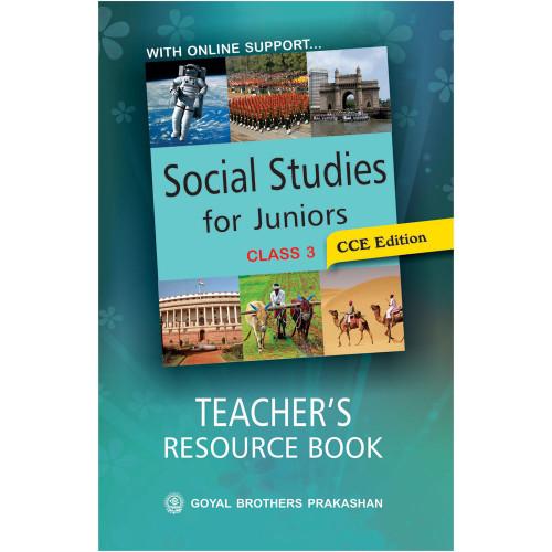 Social Studies For Juniors Teachers Resource Book For Class 3