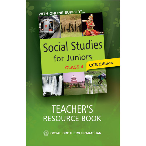 Social Studies For Juniors Teachers Resource Book For Class 4