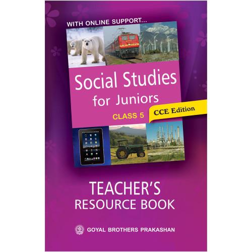 Social Studies For Juniors Teachers Resource Book For Class 5