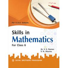 Skills In Mathematics For Class 6