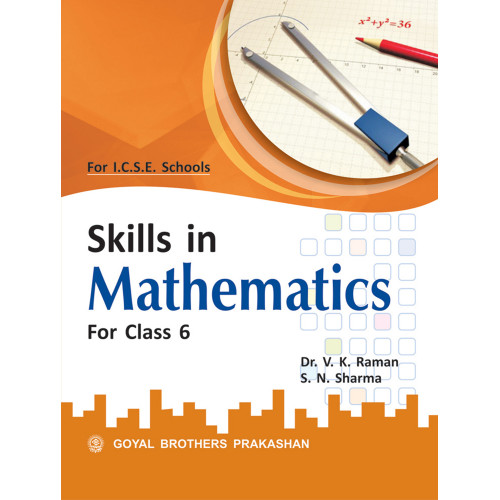 Skills In Mathematics For Class 6