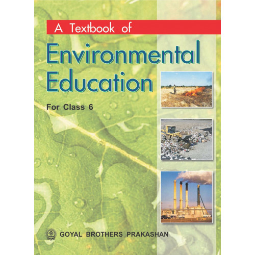 A Textbook Of Environmental Education For Class 6