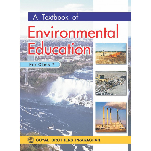 A Textbook Of Environmental Education For Class 7