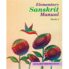 Elementary Sanskrit Manual Book 4