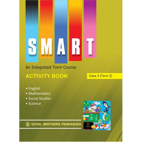 Smart An Integrated Term Course Book Activity Book For Class 3 (Term 2)