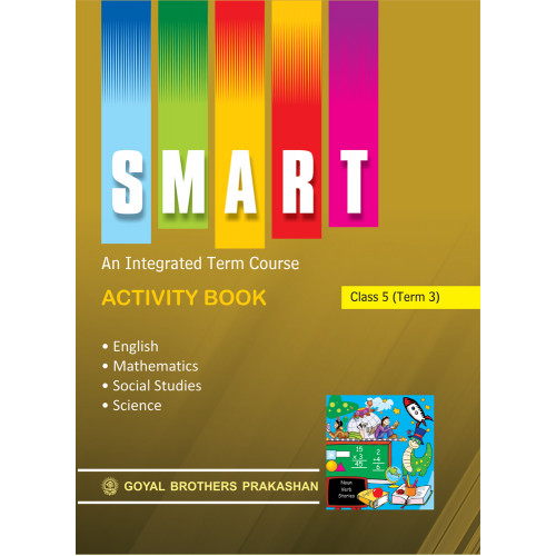 Smart An Integrated Term Course Book Activity Book For Class 5 (Term 3)