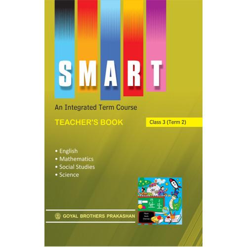 Smart An Integrated Term Course Book Teachers Book For Class 3 (Term 2)