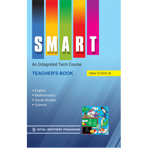 Smart An Integrated Term Course Book Teachers Book For Class 4 (Term 2)