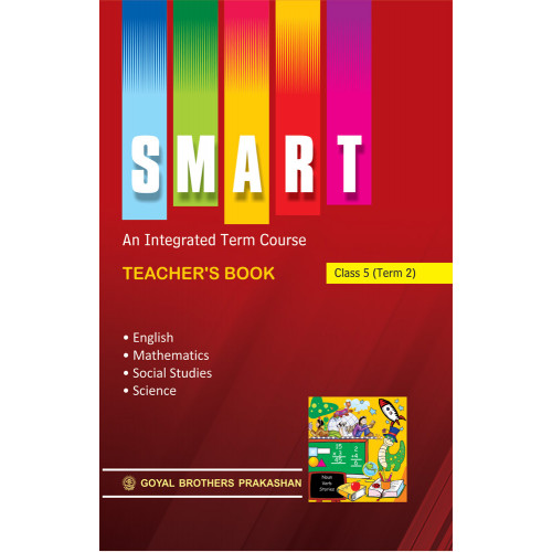 Smart An Integrated Term Course Book Teachers Book For Class 4 (Term 3)