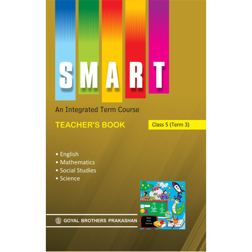Smart An Integrated Term Course Book Teachers Book For Class 5 (Term 3)