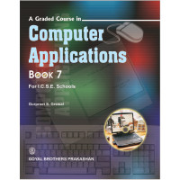 A Graded Course In Computer Applications Book 7