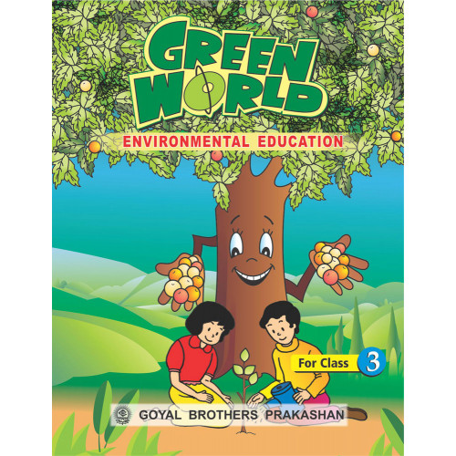 Green World Environmental Education For Class 3