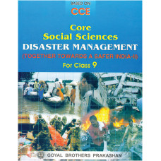 Core Textbook On Disaster Management For Class 9