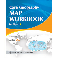 Core Geography Map Workbook For Class IX