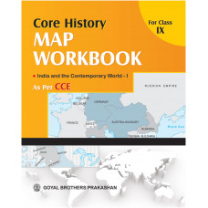 Core History Map Workbook For Class IX